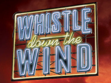 Whistle Down the Wind Cast Results